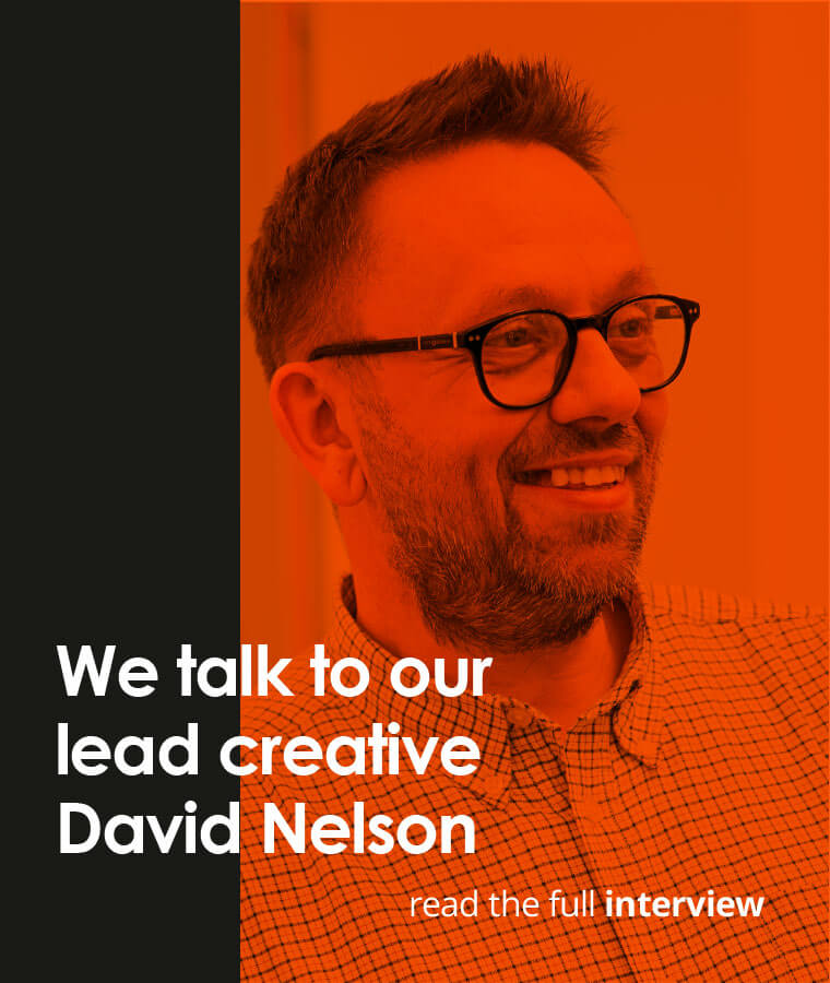 We talk to our lead creative David Nelson. Read the full interview.