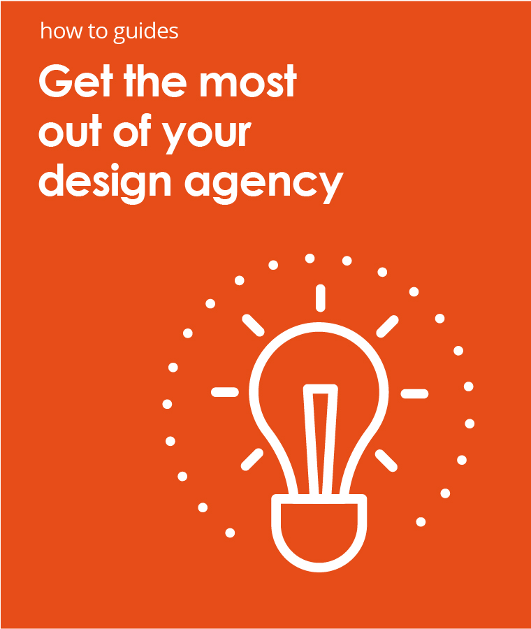 Get the most out of your design agency