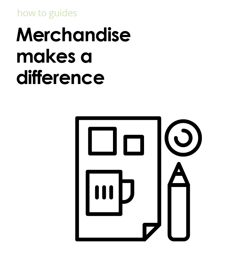 Merchandise for marketing