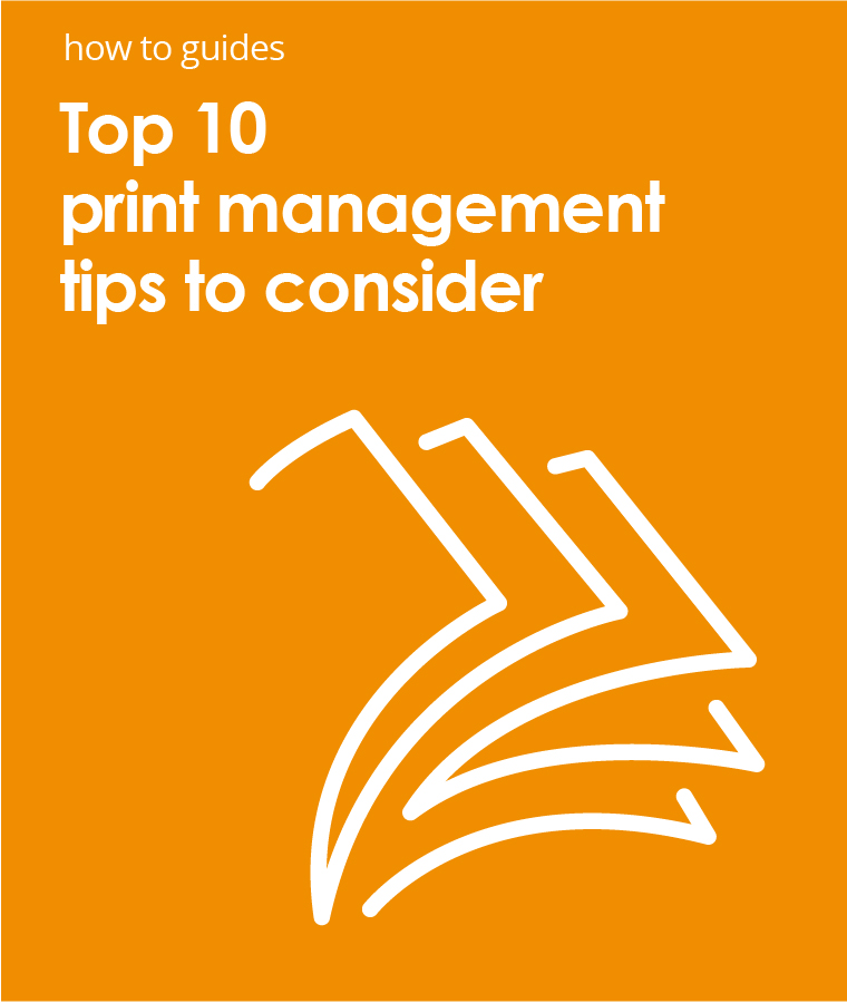 Top 10 Tips for print management PDS